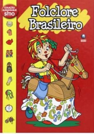 Almanaque do sítio - Folclore Brasileiro