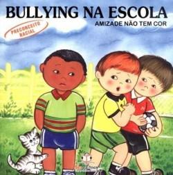 Bullying na Escola - Amizande não tem cor