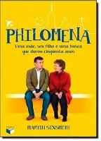 Philomena : Uma mãe, seu filho e um busca que durou cinquenta anos