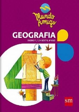 Mundo Amigo Geografia 4º Ano - 2ª Edição