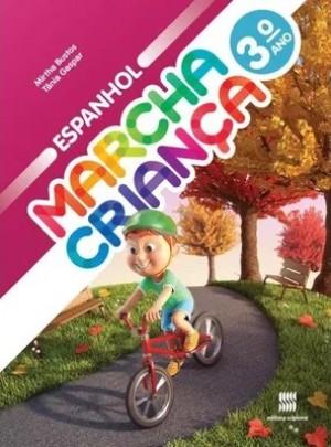 Marcha Criança Espanhol 3ª ano - 3ª Edição