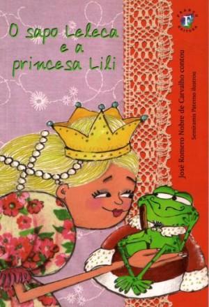 Sapo Leleca e a Princesa Lili, O
