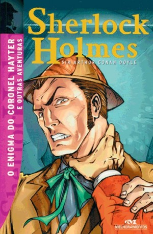 Sherlock Holmes - O Enigma do Coronel Hayter e Outras Aventuras