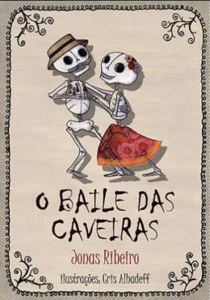 Baile Das Caveiras, O