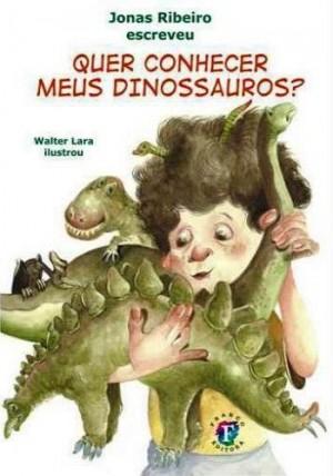 Quer Conhecer Meus Dinossauros?