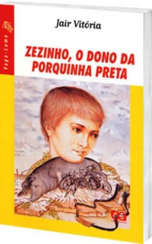 Zezinho, o Dono da Porquinha Preta