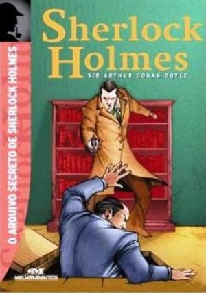 Sherlock Holmes - O Arquivo Secreto de Sherlock Holmes