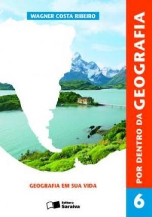 Por Dentro da Geografia 6º Ano - 1ª Edição