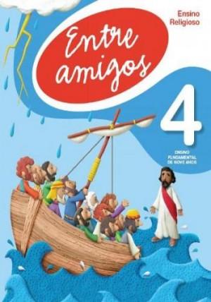 Entre Amigos Ensino Religioso 4º Ano - 2ª Edição