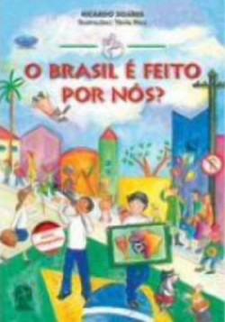 Brasil é Feito Por Nós, O - Coleção Mindinho e Seu Vizinho