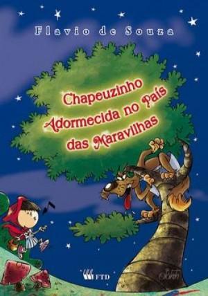 Chapeuzinho Adormecida no País Das Maravilhas