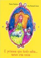 A princesa que tudo sabia.... menos uma coisa