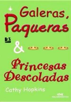 Galeras, Paqueras & Princesas Descolados