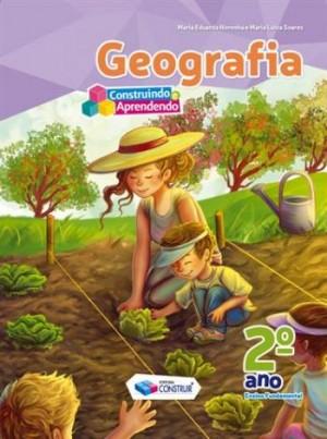 Construindo e Aprendendo Geografia 2º Ano - Reformulado