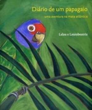 Diário de um Papagaio - Uma Aventura na Mata Atlântica