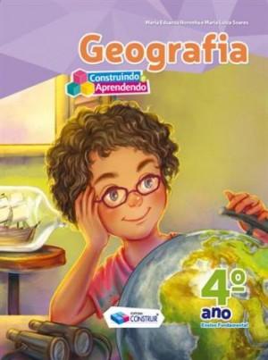 Construindo e Aprendendo Geografia 4º Ano - Reformulado