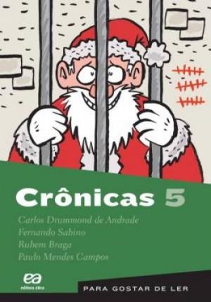 Crônicas 05 - Para Gostar de Ler