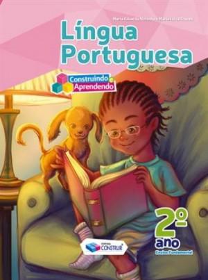 Construindo e Aprendendo Português 2º Ano - Reformulado