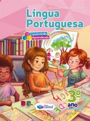 Construindo e Aprendendo Português 3º Ano - Reformulado