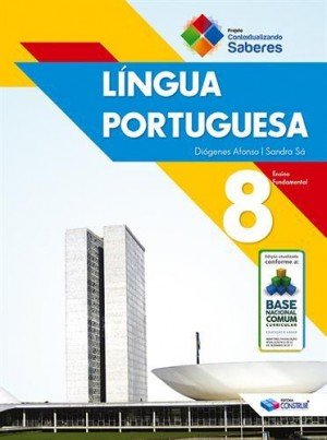 Contextualizando Saberes Língua Portuguesa 8º Ano