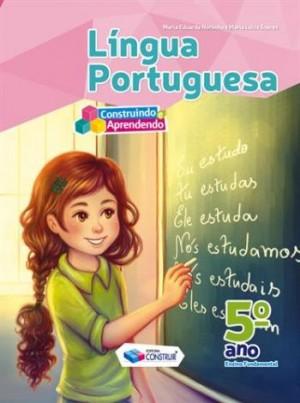 Construindo e Aprendendo Português 5º Ano - Reformulado