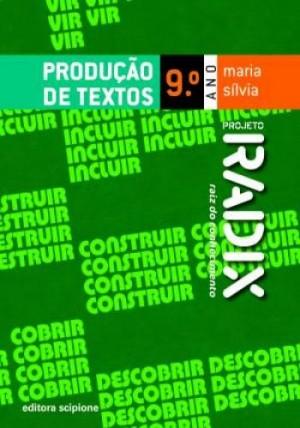 Projeto Radix Produção de Textos 9º Ano