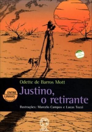 Justino, o Retirante - Entre Linhas
