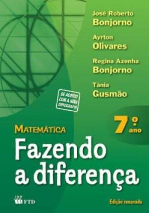 Matemática Fazendo a Diferença 7º Ano
