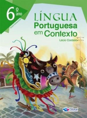 Lingua Portuguesa em Contexto 6º Ano - Reformulado