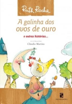 Galinha Dos Ovos de Ouro e Outras Histórias...