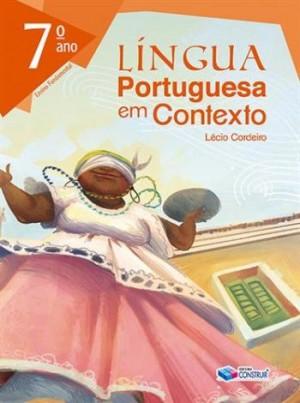 Lingua Portuguesa em Contexto 7ª Ano - Reformulado