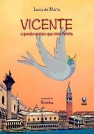 Vicente - O pombo-correio que virou turista