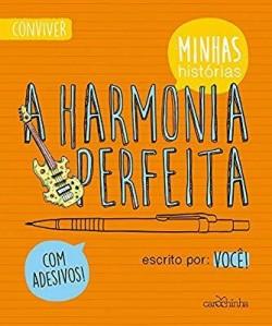 A Harmonia Perfeita