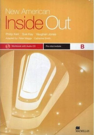 New American Inside Out Workbook Pre-Intermediate - B