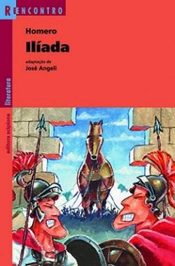 Ilíada - Coleção Reencontro - Adaptação de José Angeli