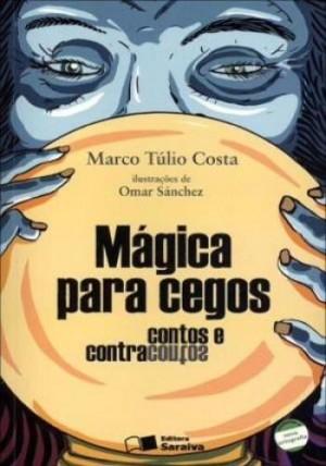 Mágica Para Cegos - Coleção Jabuti