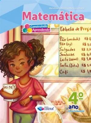 Construindo e Aprendendo Matemática 4º Ano - Reformulado