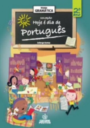 Gramática - Hoje é dia Português - 2º Ano