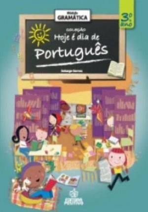 Gramática - Hoje é dia Português - 3º Ano