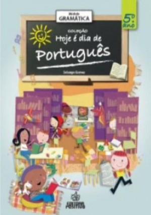 Gramática - Hoje é dia Português - 5º Ano