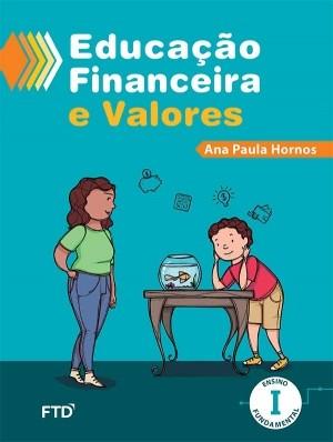 Educação Financeira e Valores - Ensino Fundamental I