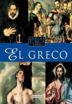 Gênios da Arte - El Greco