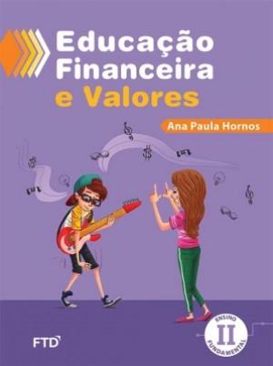 Educação Financeira e Valores - Ensino Fundamental II