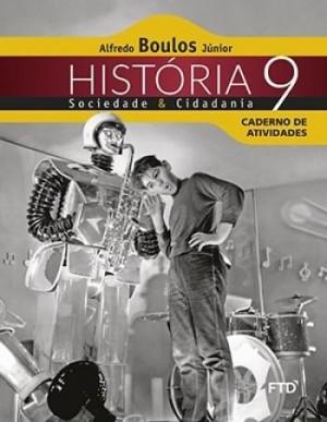História Sociedade e Cidadania Caderno de Atividades 9º Ano