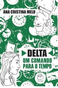 Delta: Um comando para o tempo
