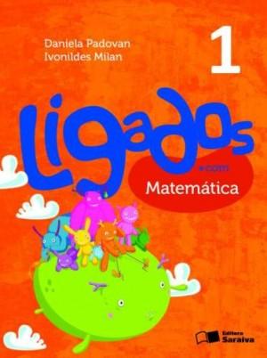 Ligados.com Matemática 1º Ano - 2ª Edição