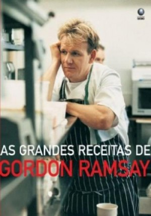 As grandes receitas de Gordon Ramsay