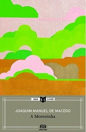 A Moreninha - Coleção Bom Livro