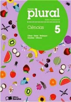 Coleção Plural Ciências 5º Ano - 1ª Edição