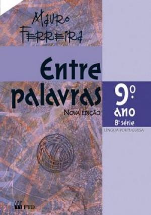 Entre Palavras - Português 9. Ano